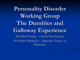 Personality Disorder Working Group The Dumfries and Galloway