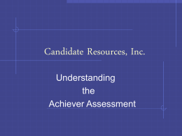 Understanding the Achiever - Candidate Resources, Inc.