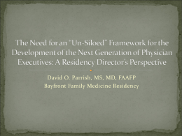Un-Siloed Physician Leadership Development