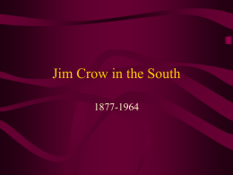 Jim Crow in the South