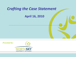 Crafting the Case Statement - April 2010