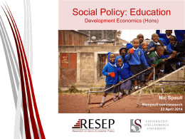 Education and Social Policy - Nic Spaull