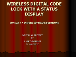 Wireless Digital Code Lock with a Status Display