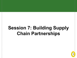 Session 7: Building Supply Chain Partnerships