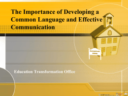 The Importance of Developing a Common Language and
