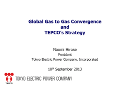 Global Gas to Gas Convergence and TEPCO`s Strategy