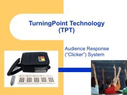 How to use TurningPoint Technology (TPT)