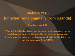 Webare Yesu (Christian song originally from Uganda) Based on