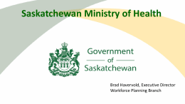 Brad Havervold - Saskatchewan Academic Health Sciences