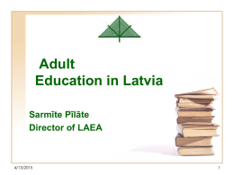 Adult Education in Latvia: Challanges and Solutions