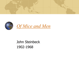 Steinbeck`s Of Mice and Men