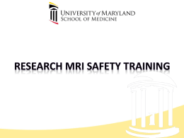 on MRI Safety - Center for Brain Imaging Research