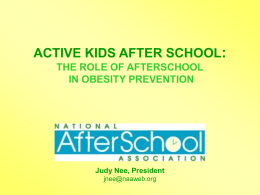 active kids after school: the role of afterschool in