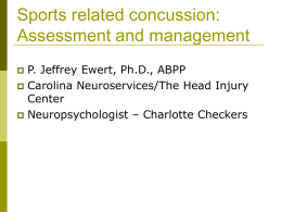 Sports related concussion: Assessment and management