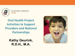 NCH Oral Health Project Activities to Support Providers and National