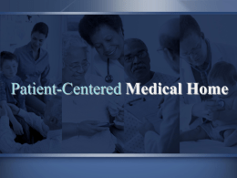 Patient Centered Medical Homes: Keeping People