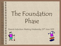 What is the Foundation Phase?