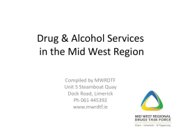 Adult Drug and Alcohol Services - Mid West Regional Drugs Task