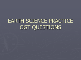 EARTH SCIENCE PRACTICE OGT QUESTIONS