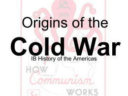 Origins of the Cold War ppt1