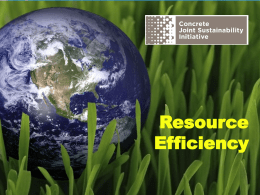Resource Efficiency - Concrete Joint Sustainability Initiative