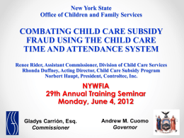 "(NYWFIA) Presentation ""Combating Child Care Subsidy Fraud"