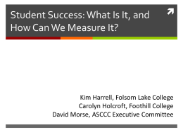 Student Success: What Is It, and How Can We Measure It?