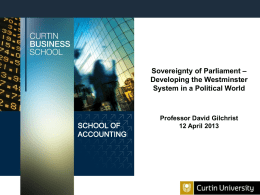 David Gilchrist, Sovereignty of Parliament, Developing the