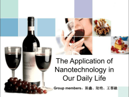 The Application of Nanotechnology in Our Daily Life