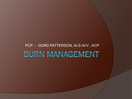 Burn Management - Telco House Bed & Breakfast