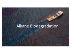 Alkane Biodegradation Lecture - Department of Environmental