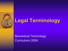 LEGAL / ETHICAL TERMINOLOGY