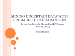 Mining Uncertain Data with Probabilistic Guarantees