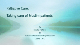 Palliative Care: Taking care of Muslim patients