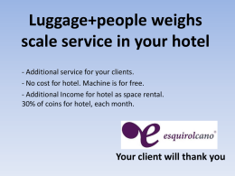 People+luggage weighs service in your hotel for your clients
