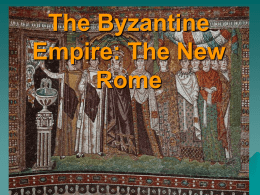 Byzantine Empire and Orthodox World