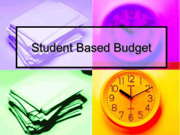 Student Based Budgeting - Prince George`s County Public School