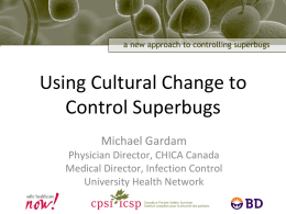 Using Cultural Change to Control Superbugs