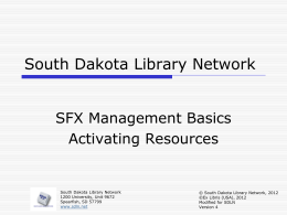 SFX - Activating Resources - South Dakota Library Network