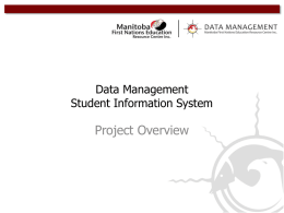 Student Information System - Manitoba First Nations Education