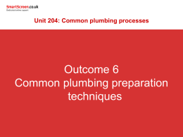 6. Know common plumbing preparation techniques