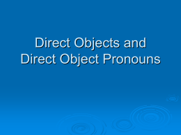 Direct Objects and Direct Object Pronouns Power Point