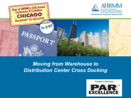 Moving from Warehouse to Distribution Center Cross