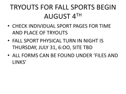 everything you need to know to tryout for a fall sport…
