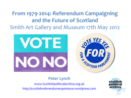 Referendum Campaigning and the Future of Scotland