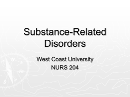 Substance-Related Disorders - N204 & N214L Psychiatric / Mental