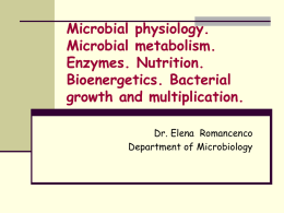 Microbial physiology. Microbial metabolism. Enzymes. Nutrition