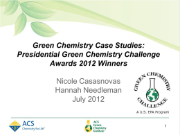 Green Chemistry Case Studies: Presidential Green Chemistry