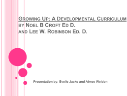 Growing Up: A Developmental Curriculum by Noel B Croft Ed D. and