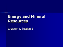 Ch 4 1 Energy and Mineral Resources